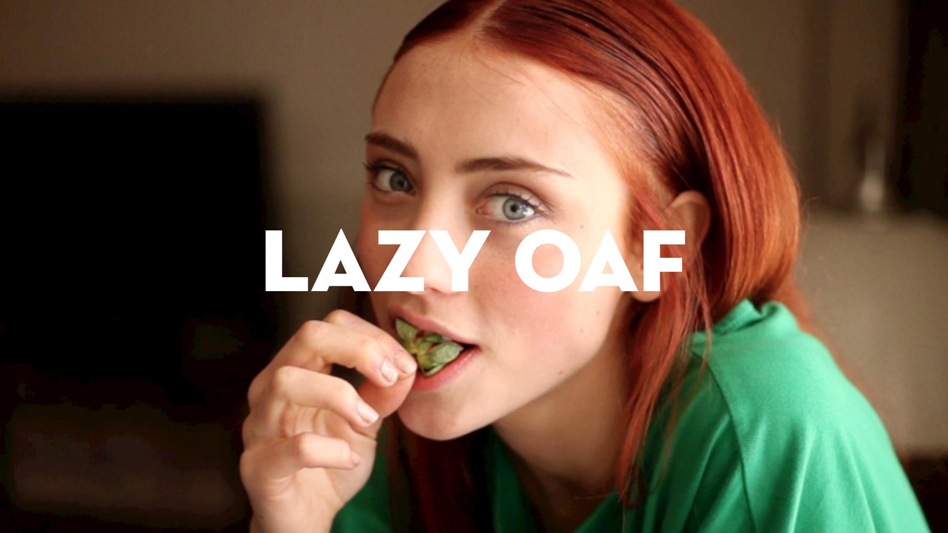 LAZY OAF // AIN'T SHE SWEET